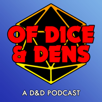 Of Dice and Dens podcast
