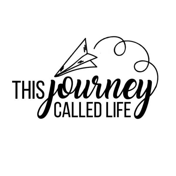 This Journey Called Life