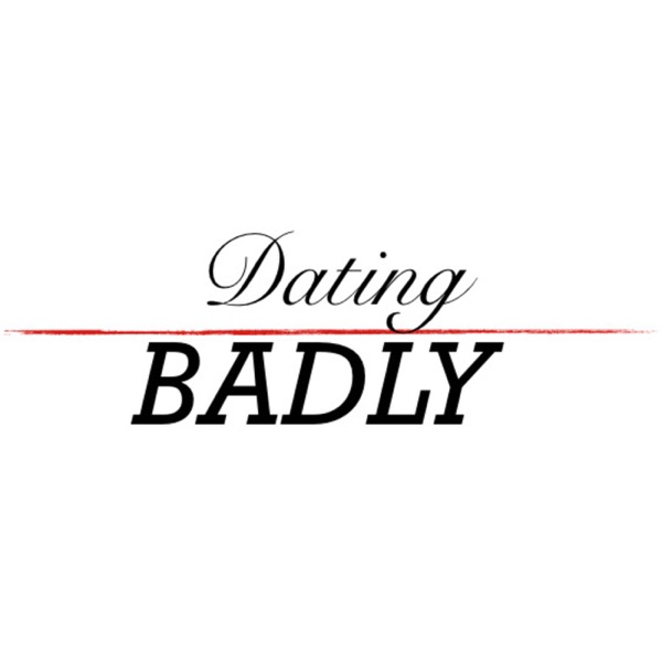 Dating Badly