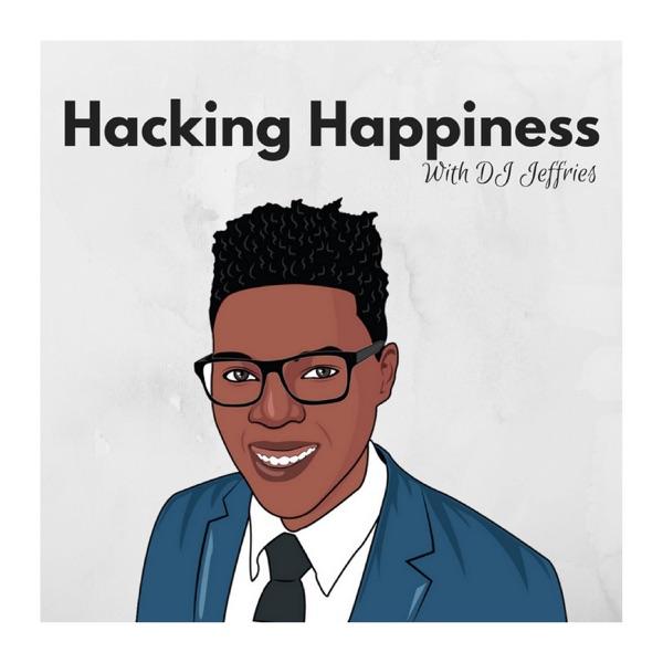 Hacking Happiness W/ DJ Jeffries