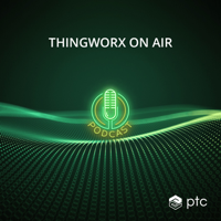 ThingWorx on Air podcast