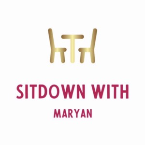 Sitdown With Maryan