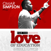 For the Love of Education podcast