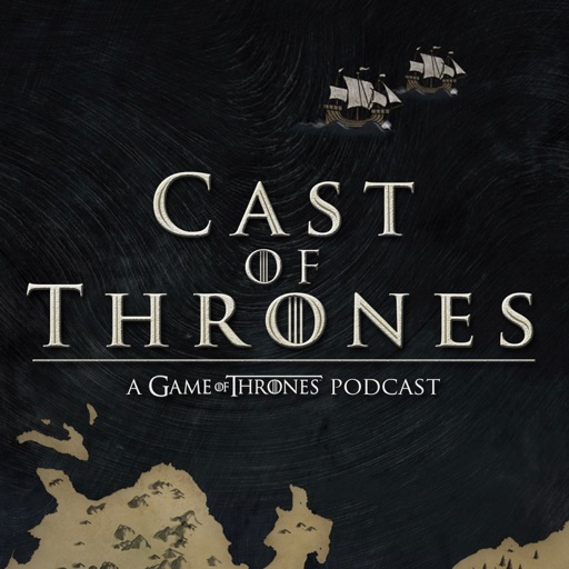 Cover image of Cast of Thrones - The Game of Thrones Podcast