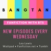 Fanfiction With BTS Podcast artwork