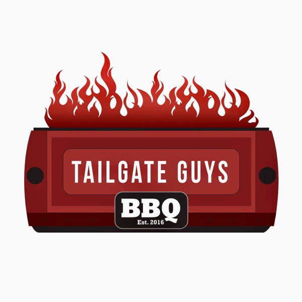 Tailgate Guys BBQ Podcast