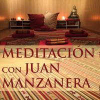 Meditación con Juan Manzanera podcast