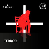 TERROR podcast