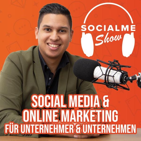 Die SocialMe Show - Social Media & Online Marketing für Unternehmen & Unternehmer