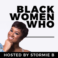 Black Women Who podcast