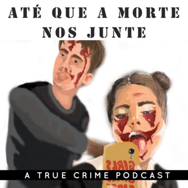 ATÉ QUE A MORTE NOS JUNTE
