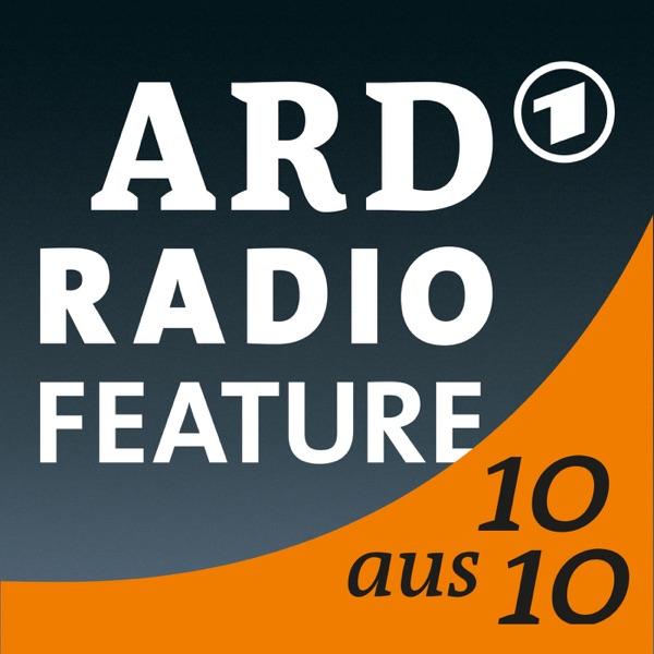 das ARD radiofeature: 10 aus 10 – eine Chronik