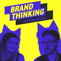 brand thinking | Positionierung und Kommunikation als Startup podcast