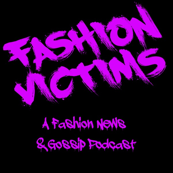 fashionvictimspod's podcast