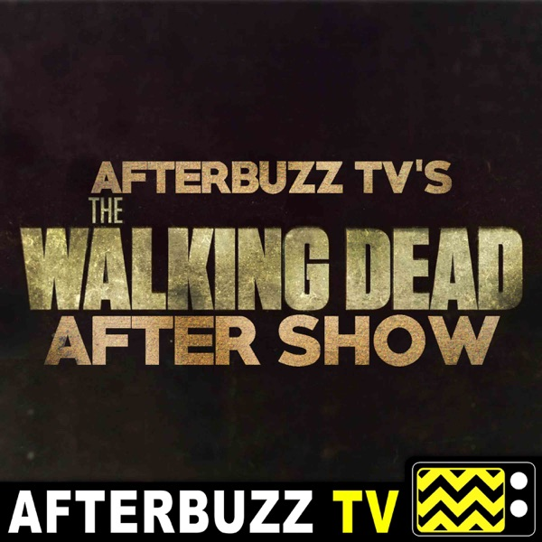 The Walking Dead Podcast - AfterBuzz TV