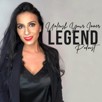 Unleash Your Inner Legend podcast