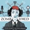 Zombified: A production of ASU and Zombie Apocalypse Medicine artwork