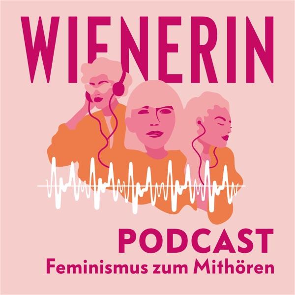 WIENERIN Podcast. Feminismus zum Mithören.
