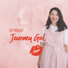 The Journey Gal Podcast