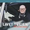 Livet på veien med Jan Erik Larssen