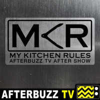 My Kitchen Rules Reviews and After Show podcast