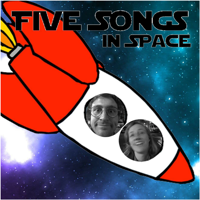 Five Songs In Space podcast