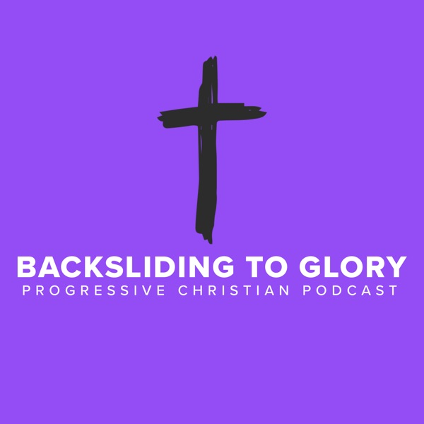 Backsliding to Glory