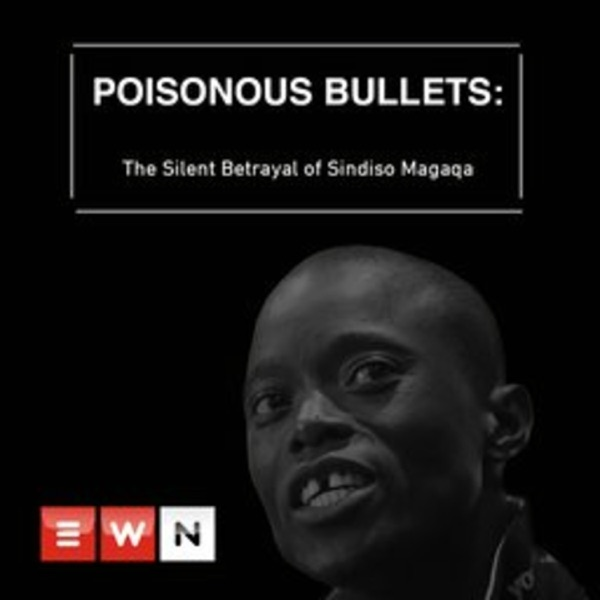 Poisonous Bullets: The Silent Betrayal of Sindiso Magaqa