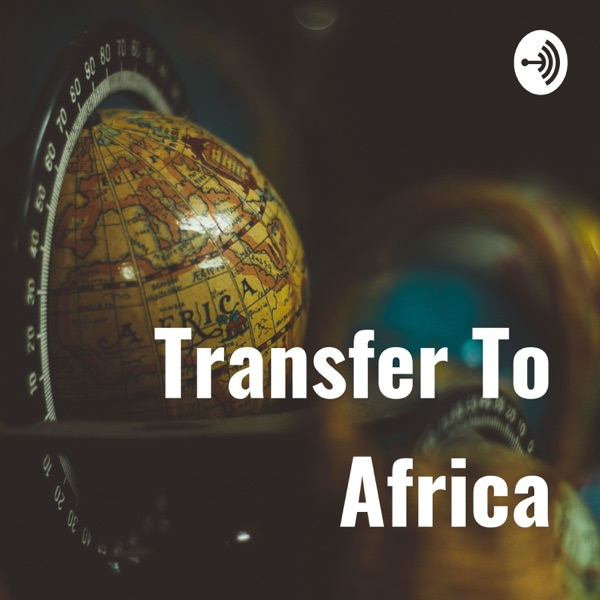 Transfer To Africa