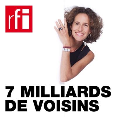 7 milliards de voisins:RFI