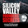 Silicon Valley Founders Secrets artwork