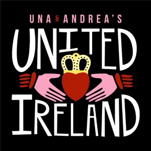 Una and Andrea's United Ireland