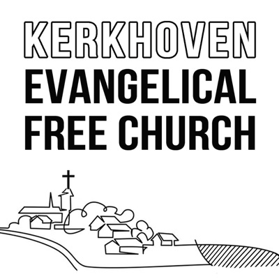 Kerkhoven Evangelical Free Church Sermons Podcast