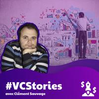 #VCStories / Le podcast sur le financement des startups podcast