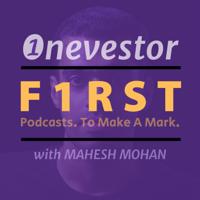 Onevestor F1RST: Malayalam Money Podcast by Mahesh Mohan (@maheshone) podcast