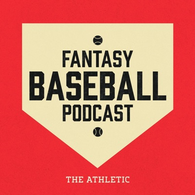 The Athletic Fantasy Baseball Podcast:The Athletic