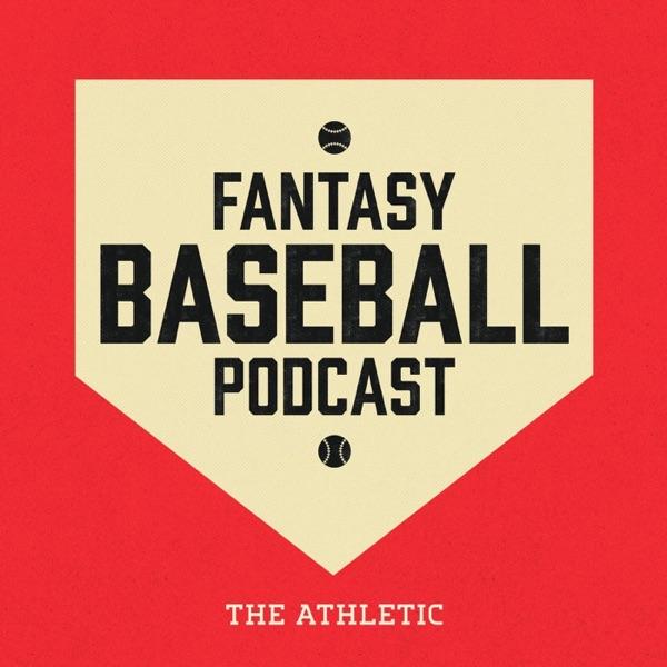 The Athletic Fantasy Baseball Podcast