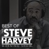 Best of The Steve Harvey Morning Show