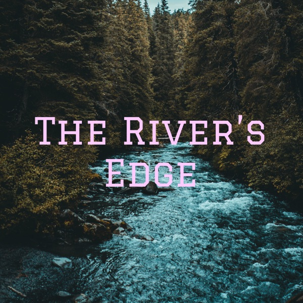 The River's Edge: A Riverdale Podcast