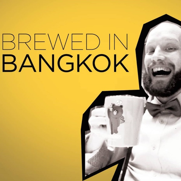 Brewed in Bangkok | Stories From Thailand's Capital