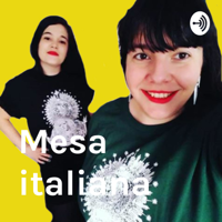 Mesa italiana podcast
