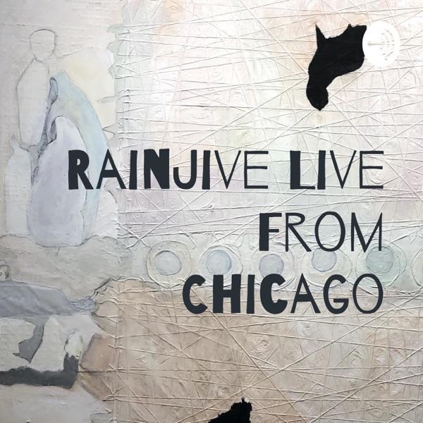 RainJive Live From Chicago