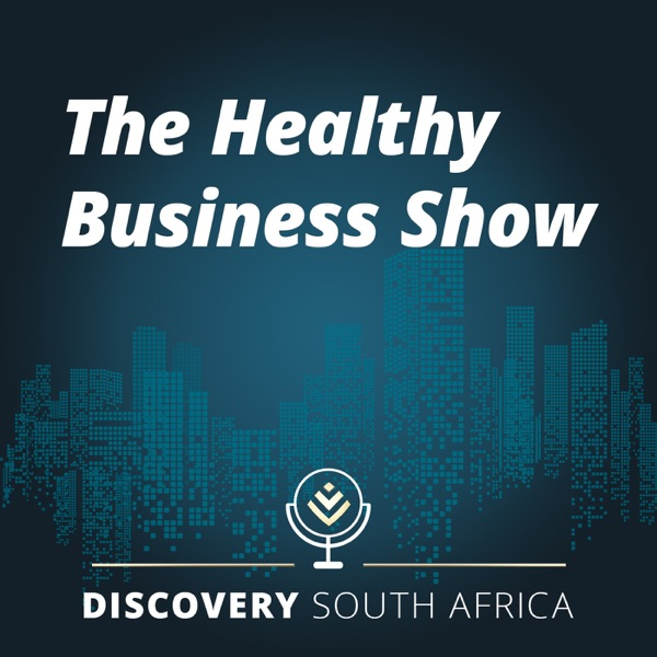 The Healthy Business Show