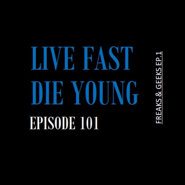 Live Fast Die Young Podcast
