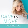 Dare to Move