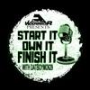 Start It Own It Finish It  artwork