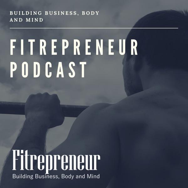 Fitrepreneur Podcast
