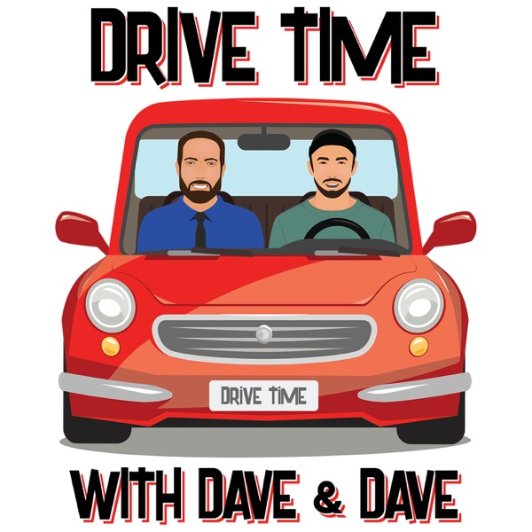 DriveTime with David and Dave