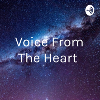 Voice From The Heart ❤ podcast