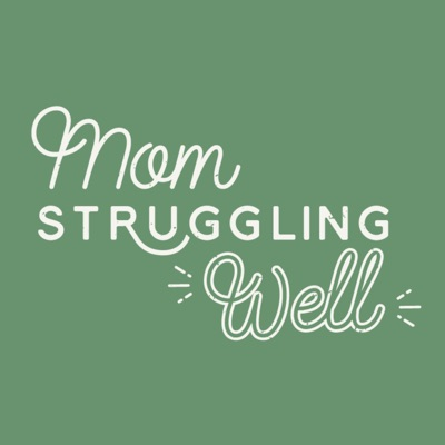Mom Struggling Well:Emily Thomas